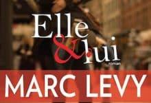 Photo de Marc Levy – Elle et Lui