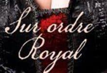 Margaret Moore - Sur ordre royal