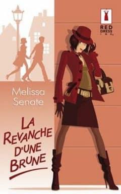 Melissa Senate - La revanche d'une brune