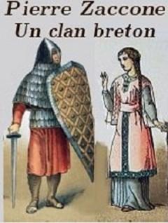Pierre Zaccone - Un Clan Breton