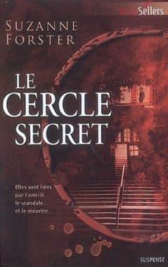 Suzanne Forster - Le cercle secret