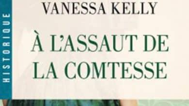 Vanessa Kelly - A l'assaut de la comtesse