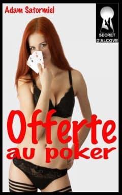 Adam Satormiel - Offerte au poker