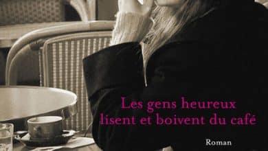 Agnès Martin-Lugand - Les gens heureux lisent et boivent du cafe