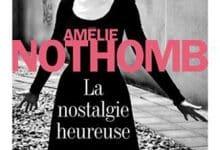 Photo de Amélie Nothomb – La nostalgie heureuse
