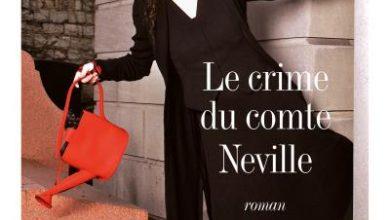 Photo of Amélie Nothomb – Le crime du comte Neville