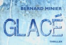 Photo de Bernard Minier – Glacé