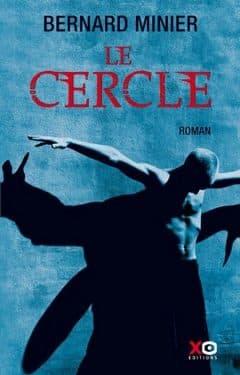 Bernard Minier - Le Cercle
