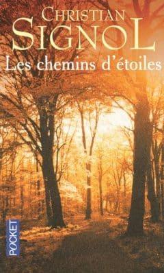 Christian Signol - Les chemins d'étoiles