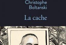 Christophe Boltanski - La cache