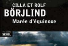 Photo de Cilla Borjlind – Marée d'équinoxe