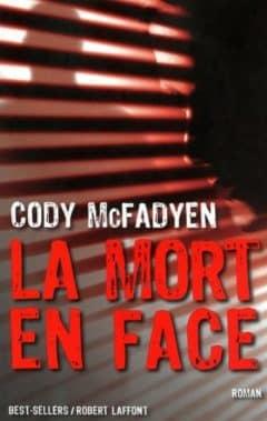 Cody McFadyen - La mort en face