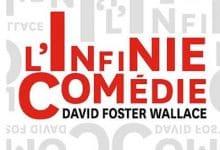 David Foster Wallace - L'Infinie comédie