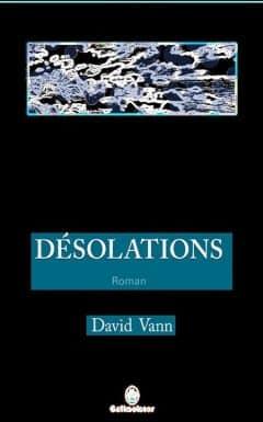 David Vann - Désolations