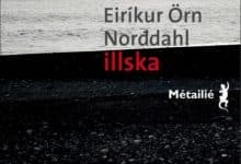 Photo de Eiríkur Orn NORDDAHL – Illska