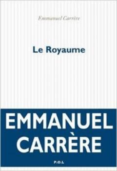 Emmanuel Carrere - Le Royaume