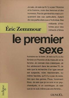 Eric Zemmour - Le Premier Sexe