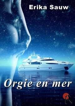 Erika Sauw - Orgie en mer