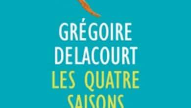 Gregoire Delacourt - Les quatre saisons de l'été