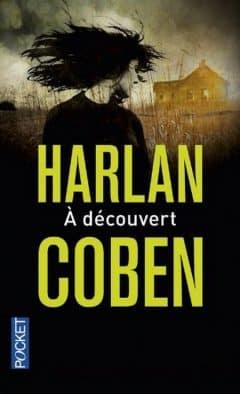 Harlan Coben - A découvert