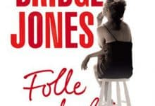 Helen Fielding - Bridget Jones - Folle de lui