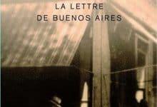 Photo de Hubert Mingarelli – La lettre de Buenos Aires