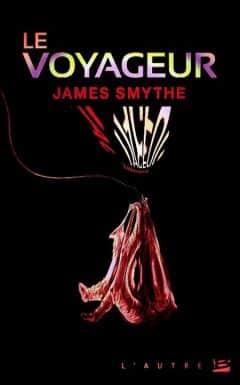 James Smythe - Le voyageur
