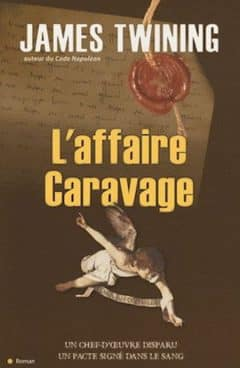 James Twining - Affaire Caravage