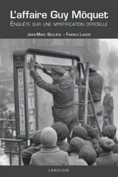 Jean-Marc Berliere - L'affaire Guy Moquet