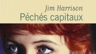 Jim Harrison - Pechés capitaux
