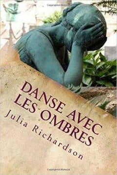 Julia Richardson - Danse avec Les Ombres