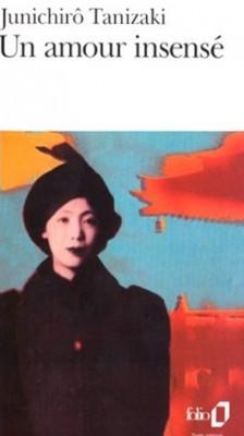 Junichiro Tanizaki - Un Amour Insensé