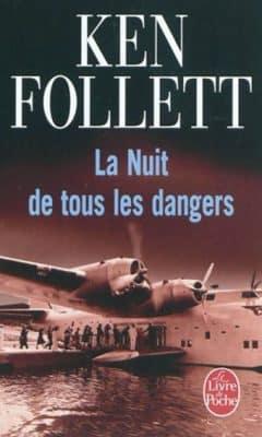 Ken Follett - La Nuit de tous les dangers