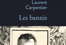 Laurent Carpentier - Les bannis