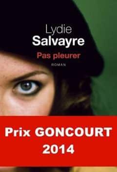 Lydie Salvayre - Pas pleurer