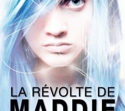 Maddie Freeman - La Révolte