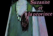 Madeleine Chapsal - Suzanne et la province