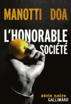 Dominique Manotti - DOA - L'honorable sociéte