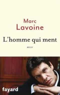 Marc Lavoine - L 'homme qui ment