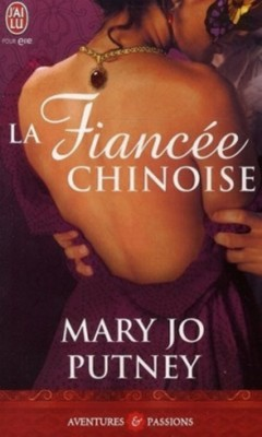 Marie Jo Putney - La fiancée chinoise