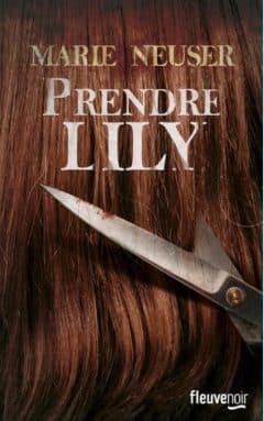 Marie Neuser - Prendre Lily