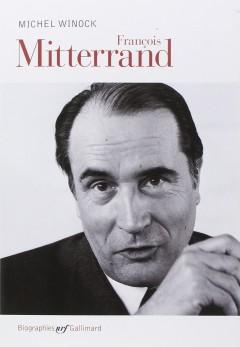Michel Winock - François Mitterrand