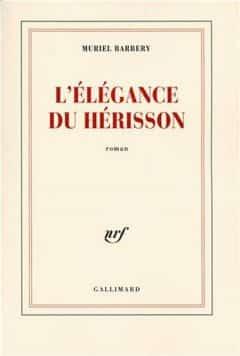 Muriel Barbery - L'Élégance du Hérisson