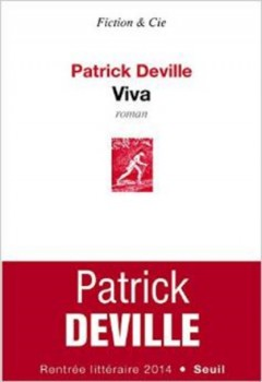 Patrick Deville - Viva