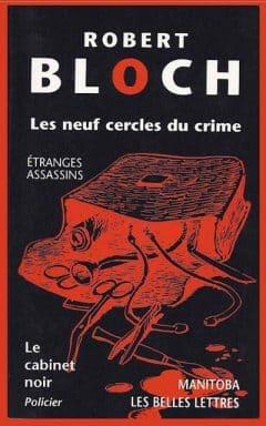 Robert Bloch - Les neuf cercles du crime
