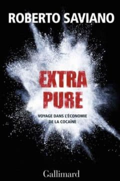 Roberto Saviano - Extra pure