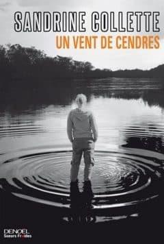 Sandrine Collette - Un vent de cendres