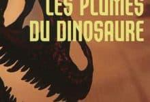 Sissel-Jo Gazan - Les Plumes du Dinosaure