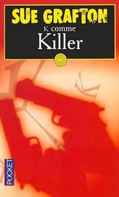 Sue Grafton - K comme killer