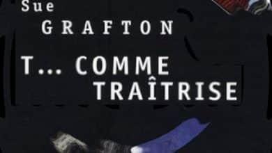 Sue Grafton - T... comme traîtrise